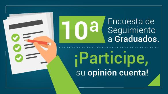10a Encuesta de Seguimiento a Graduados