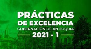 Convocatoria Prácticas deExcelenciade la Gobernación de Antioquia