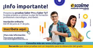 ¡Prepárate para presentar las Pruebas Saber TyT y PRO 2021 – 2!