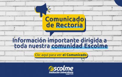 Comunicado a la Comunidad Académica de Escolme (administrativos, docentes y estudiantes)
