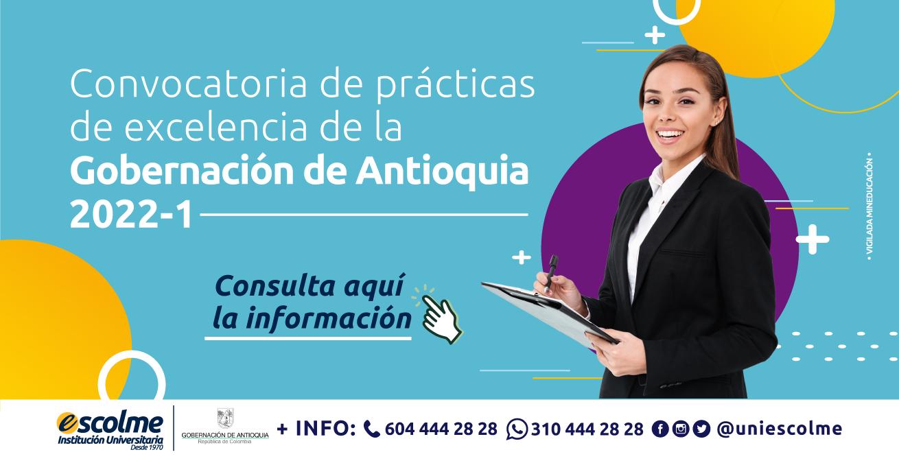 Gobernación de Antioquia se encuentra en convocatoria para Prácticas de Excelencia  y Específica